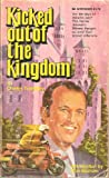 Kicked Out of the Kingdom, Charles Trombley, 0883680440