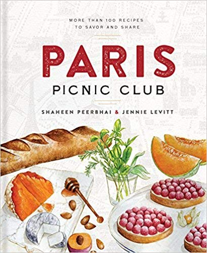 [By Peerbhai ] Paris Picnic Club: More Than 100 Recipes to Savor and Share (Hardcover)【2018】by Peerbhai (Author) (Hardcover)
