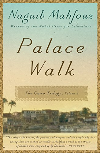 Palace Walk: The Cairo Trilogy, Volume 1