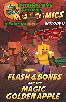 Amazing Minecraft Comics: Flash and Bones and the Magic Golden Apple: The Greatest Minecraft Comics for Kids (Real Comics in Minecraft - Flash and Bones Book 11) by [Crowther, Calvin]