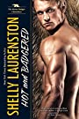 Hot and Badgered (The Honey Badger Chronicles Book 1)