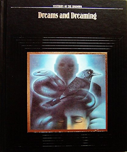 Dreams and Dreaming (Mysteries of the Unknown)