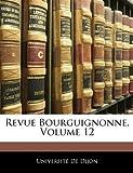 Revue Bourguignonne, , 1143971590