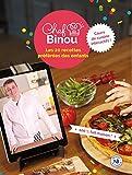 Chef Binou - Les 20 recettes préférées des enfants