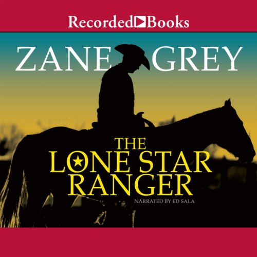 The Lone Star Ranger Audiobook [Free Download by Trial] thumbnail