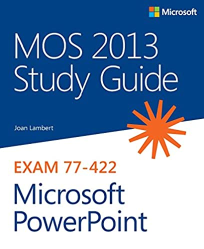 mos 2013 study guide for microsoft powerpoint mos study guide rh amazon com mos powerpoint 2013 study guide pdf MOS Word