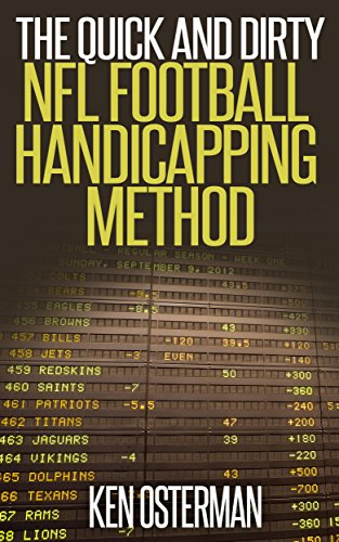 The Quick and Dirty NFL Football Handicapping Method