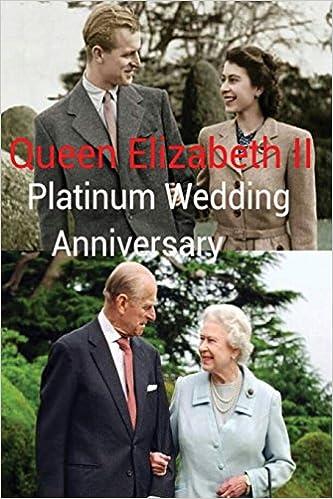 Queen Elizabeth Ii Platinum Wedding Anniversary Edn Long To