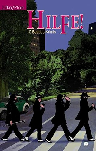 Hilfe! 10 Beatles-Krimis