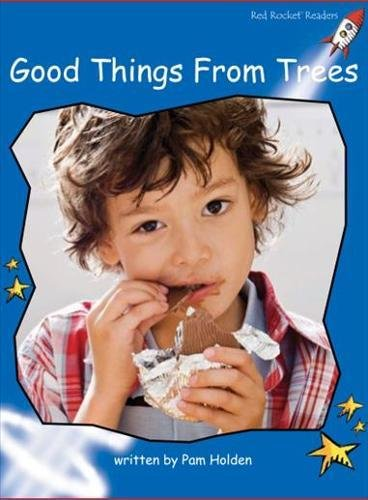 Download Good Things from Trees (Red Rocket Readers) pdf