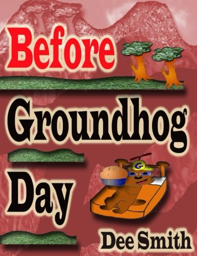 Before Groundhog Day