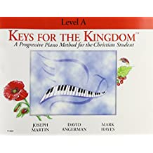 Keys for the Kingdom: Level A Method Book