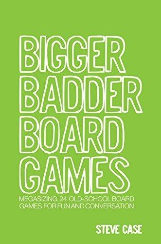 bigger badder board games - 2