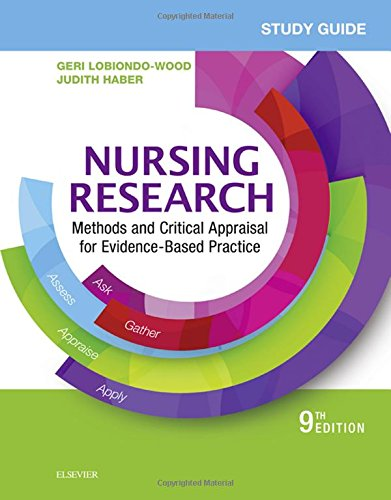 Study Guide for Nursing Research: Methods and Critical Appraisal for Evidence-Based Practice, 9e