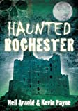 img - for Haunted Rochester book / textbook / text book