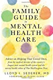 img - for The Family Guide to Mental Health Care by Lloyd I. Sederer MD (2013-04-15) book / textbook / text book