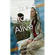 Stay Alive: New life as an assassin