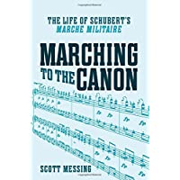 "Marching to the Canon: The Life of Schubert's ""Marche militaire"""