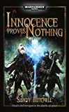 Innocence Proves Nothing, Sandy Mitchell, 1844166767