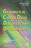 Genomics in Cancer Drug Discovery and Development, , 0120066963