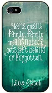 Ohana means family, family means nobody gets left behind or forgotten - Green, Inspired by Lilo And Stitch - Diy For SamSung Note 4 Case Cover black plastic Inspiration Walt Disney quotes