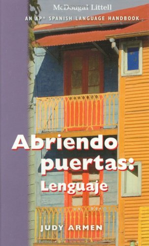 Abriendo puertas: Lenguaje - An AP Spanish Language Handbook (Student Edition Grades 6-12)