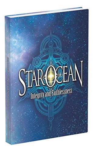 Star Ocean: Integrity and Faithlessness: Prima Collector's Edition Guide by imusti