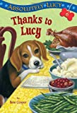 Absolutely Lucy #6: Thanks to Lucy, Ilene Cooper, 0375869980