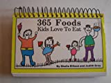 365 Foods Kids Love to Eat, Sheila Ellison and Judith Gray, 0962046752