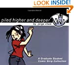 Piled Higher and Deeper: A Graduate S...