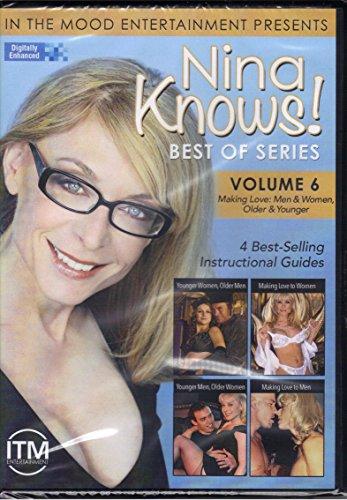 Nina Knows! Best Of Series Vol. 6 - Making Love: Men & Women, Older & Younger Over 18 (4 Instructional Guides - 2 Disc Set)