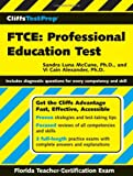 FTCE - Professional Education Test, Vi Cain Alexander and Sandra Luna McCune, 0764589954