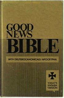 Catholic Good News Bible: With Deuterocanonical Books