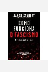 Como Funciona o Fascismo: A Política do Nós e Eles (Portuguese Edition) Paperback