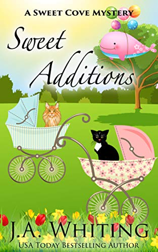 Sweet Additions (A Sweet Cove Mystery Book 17) by [Whiting, J A]