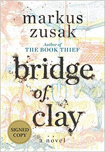 ([0375845593] [9780375845598] Bridge of Clay (Signed Edition)- Hardcover)