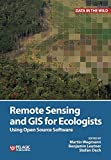 img - for Remote Sensing and GIS for Ecologists: Using Open Source Software (Data in the Wild) book / textbook / text book