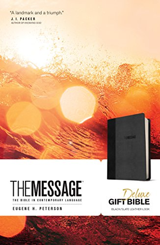 The Message Deluxe Gift Bible The Bible in Contemporary Language [Peterson, Eugene H.] (Tapa Dura)