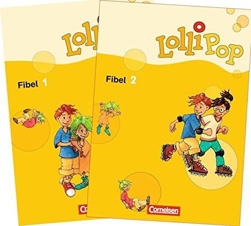 Lollipop Fibel - Aktuelle Ausgabe: Fibel 1 und 2: 081176-2 und 081177-9 im Paket