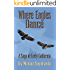 Where Eagles Dance: A Saga of Early California
