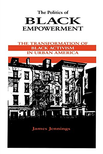 Search : The Politics of Black Empowerment: The Transformation of Black Activism in Urban America (African American Life Series)
