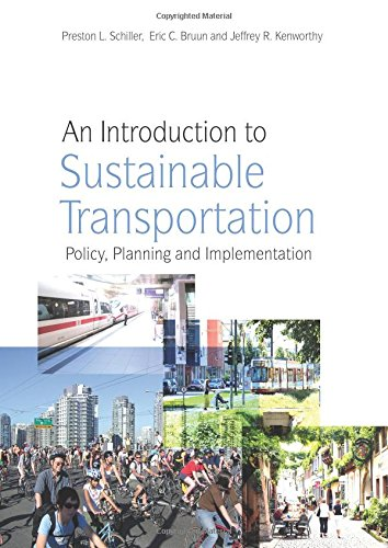 An Introduction to Sustainable Transportation: Policy, Planning and Implementation