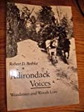 Adirondack Voices, Robert D. Bethke, 0815602871