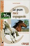 Le pure race espagnole