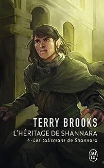 L'héritage de Shannara (Tome 4) - Les talismans de Shannara (French Edition) by [Brooks, Terry]