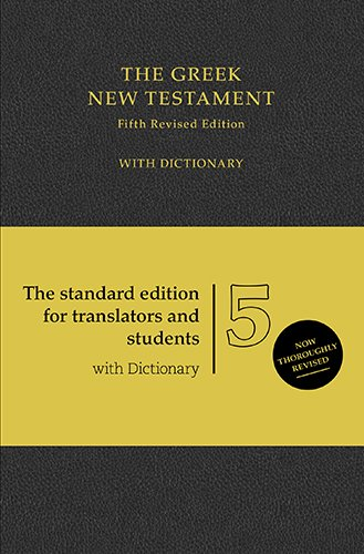 The Greek New Testament: With Dictionary (Greek and English Edition) (The Text Of The New Testament Aland)