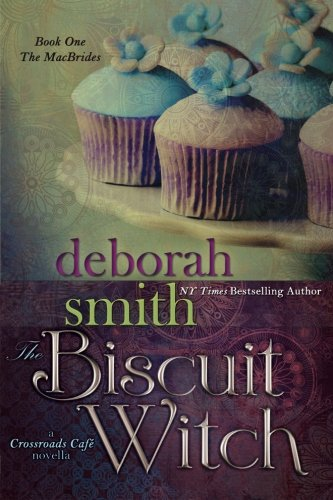 The Biscuit Witch: The Macbrides (The Macbrides: Crossroads Cafe) (Volume 1)