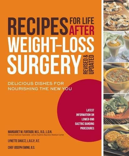 Recipes for Life After Weight-Loss Surgery, Revised and Updated: Delicious Dishes for Nourishing the New You and the Latest Information on Lower-BMI Gastric Banding - Store Furtados