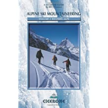 Alpine Ski Mountaineering Western Alps: Volume 1