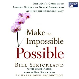 Make the Impossible Possible Audiobook